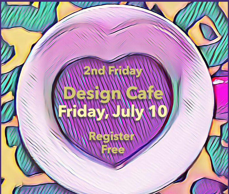 Design Cafe 2nd Friday of the Month – Free Online Event from JAGmedia