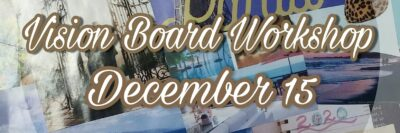 Dec 15 Vision Board Workshop JAGmedia