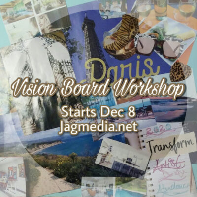 Vision Board Workshop Starts Dec 8 JAGmedia