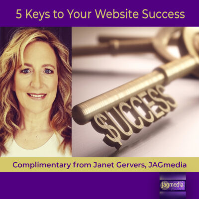 Five Keys to Your Website Success-Complimentary from JAGmedia