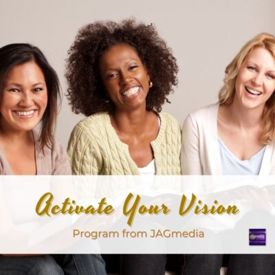 Activate Your Vision Program- Empowering You to Achieve Your Vision